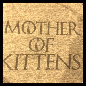 Mother of Kittens tank- game of thrones